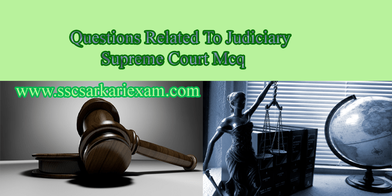 Questions Related To Judiciary | Supreme Court Mcq