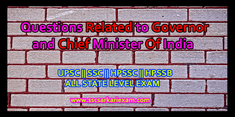 Governor and Chief Minister Of India