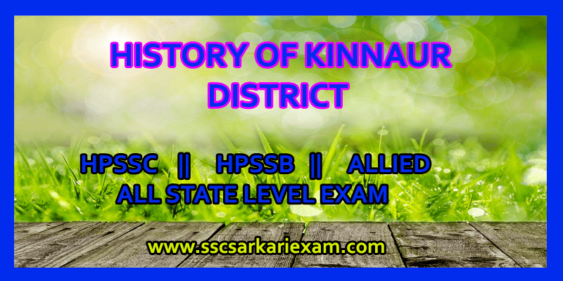 Kinnaur District History