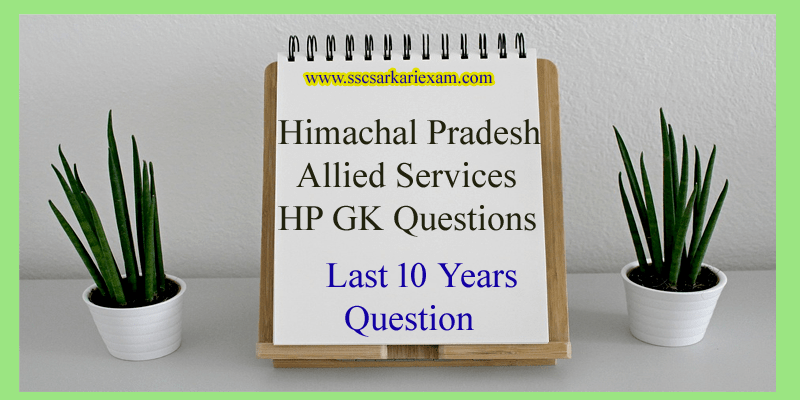 Himachal Pradesh Allied Services |HP GK Questions