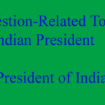 Question-Related To Indian President |President of India