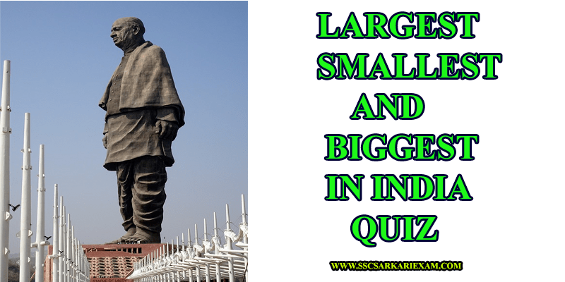 Largest Smallest And Biggest In India