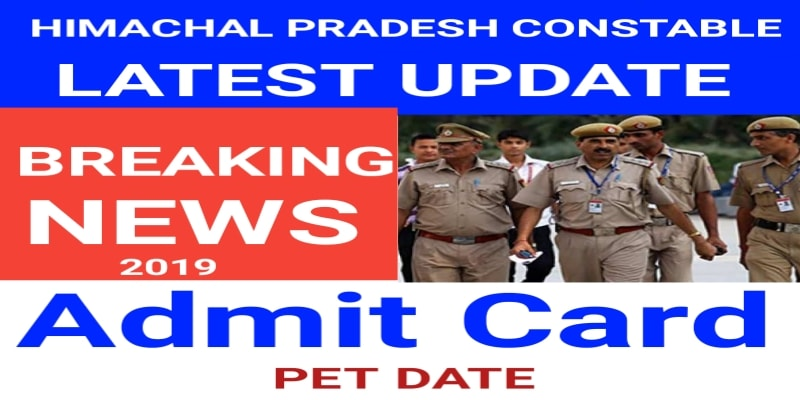 HP POLICE CONSTABLE PET, PHYSICAL TEST DATE 2019 -