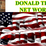 Donald Trump Net Worth 2019