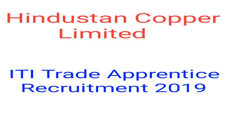 Hindustan Copper Ltd ITI Trade Apprentice