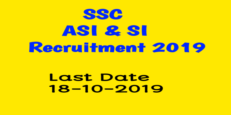 ASI & SI RECRUITMENT 2019