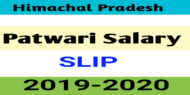 HIMACHAL PRADESH PATWARI SALARY